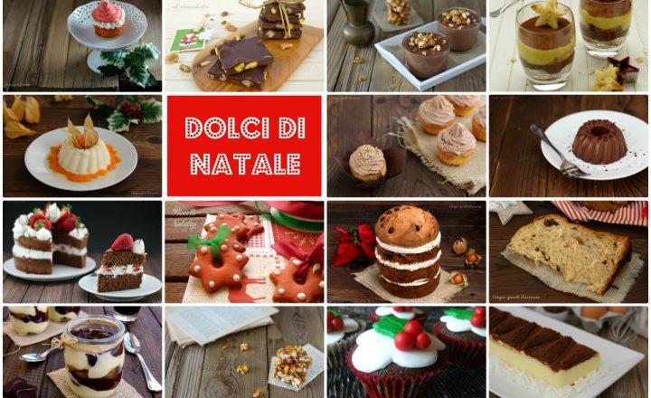 Dolci di Natale, tante idee sfiziose per la festa più dolce dell'anno!