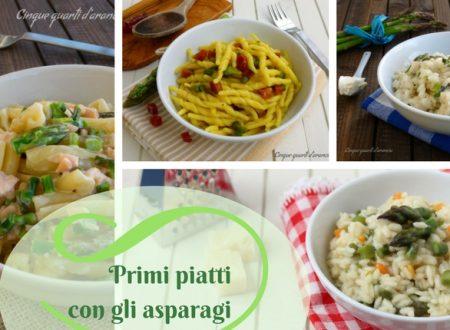 Cinque primi piatti con gli asparagi, le mie migliori ricette!