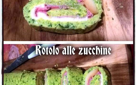 Rotolo di zucchine con prosciutto cotto e sottilette di cheddar piccante. Un secondo fresco e scenografico