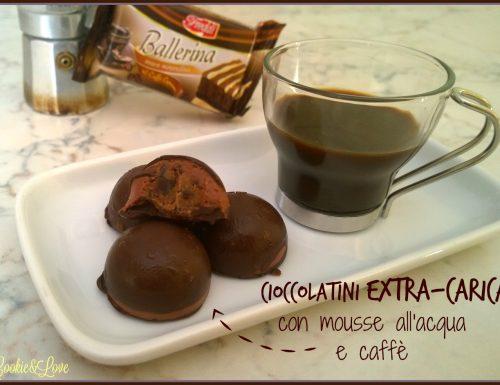 Cioccolatini extra-carica con mousse all'acqua e caffè