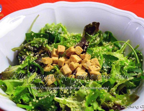 Misticanza con tofu e cous cous