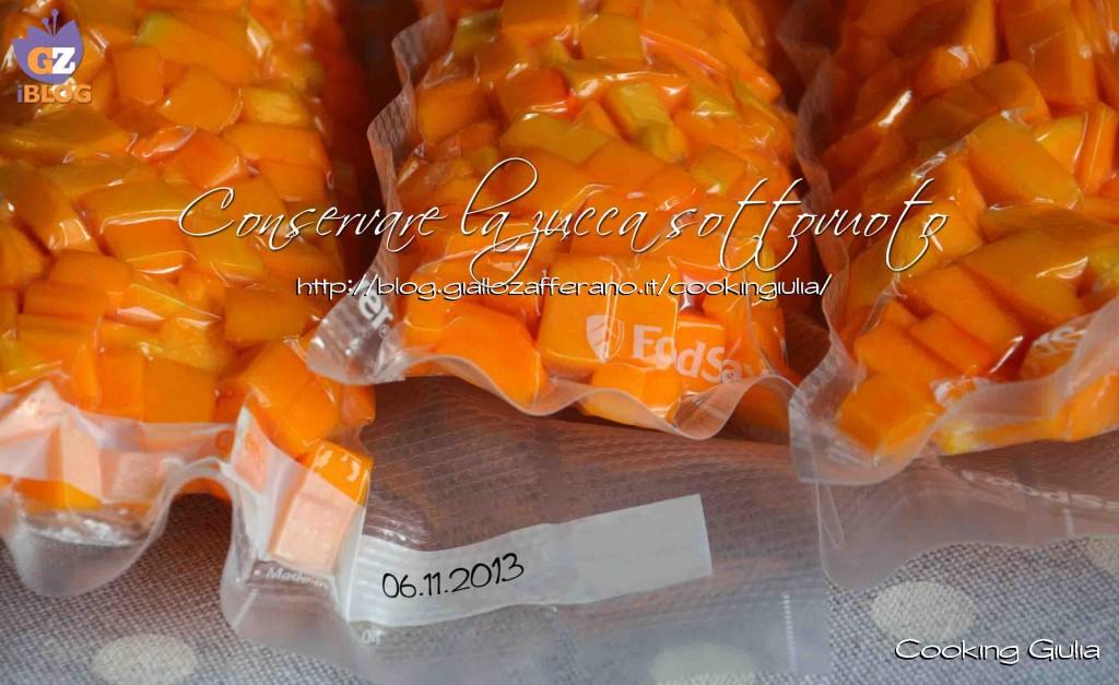 zucca sottovuoto | conservare la zucca | zucca | sottovuoto | cooking giulia | foodsaver | sigillatrice sottovuoto