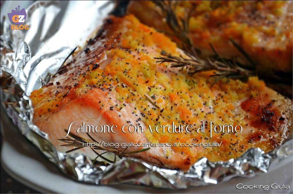 Salmone Con Verdure Secondo Piatto Ricetta Pesce Cooking Giulia