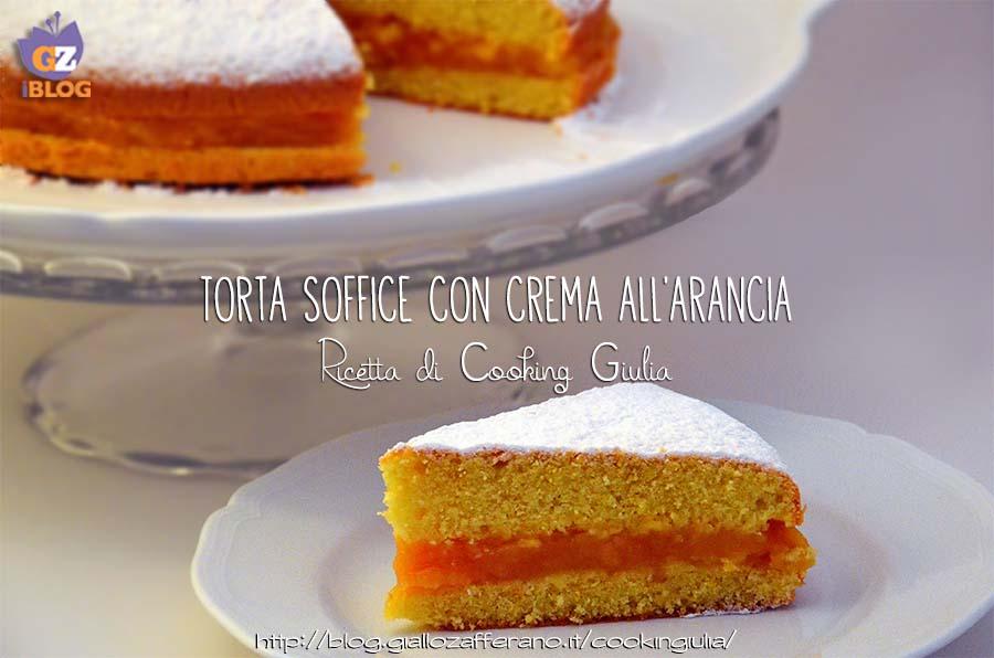 torta con crema all'arancia | crema all'arancia | torta soffice | torta alla crema | torta all'arancia