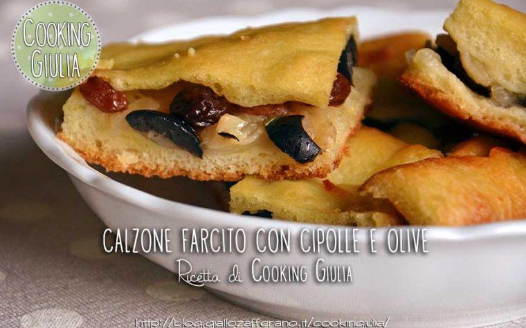 Calzone ripieno cipolle e olive