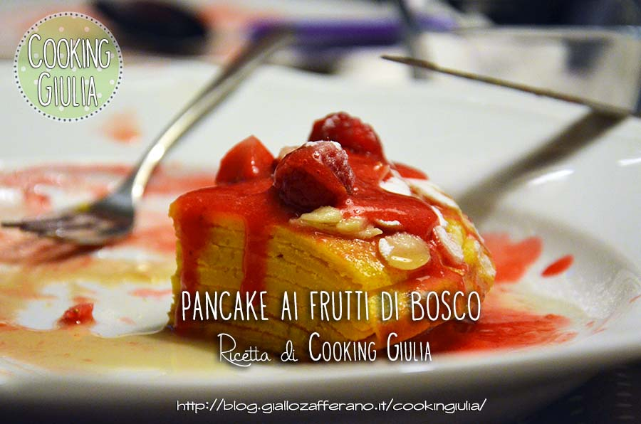 pancake | frutti di bosco | sciroppo d'acero, pancakes | cooking giulia