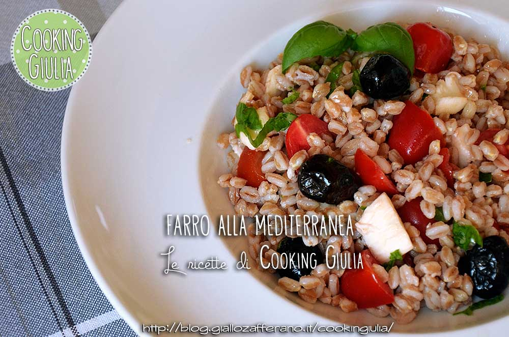 Farro alla mediterranea | farro | olive nere | pomodori | mozzarella | basilico | ricetta mediterranea