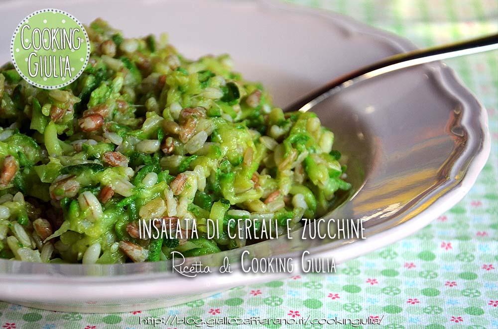 zucchine | cereali | primo piatto | vegetariano | orzo | avena | riso | farro