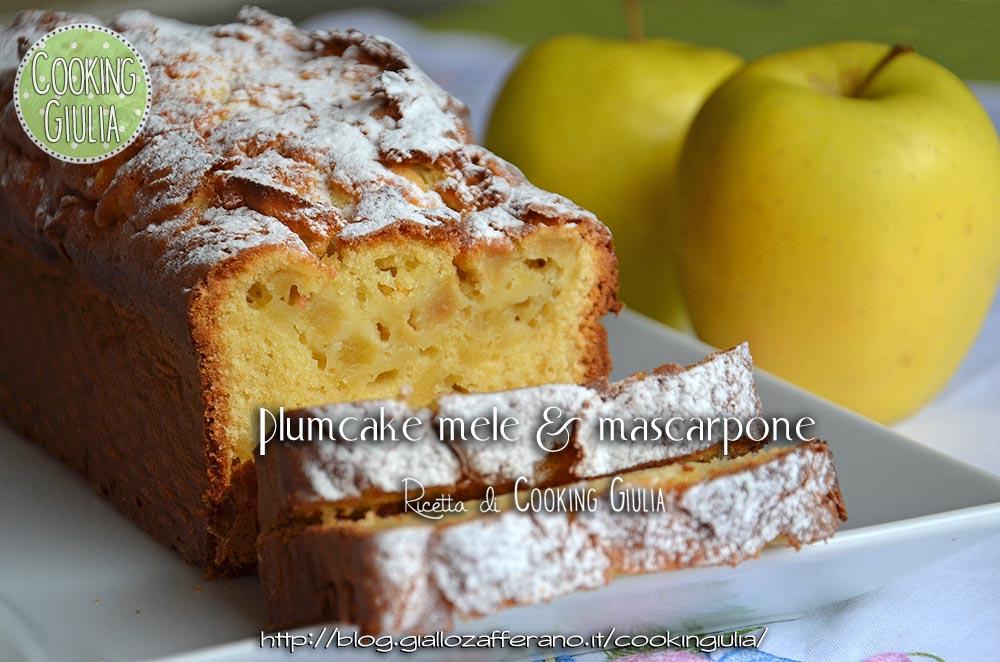 plumcake mele e mascarpone | dolce | cooking giulia | mele | mascarpone | torta | cake | plum cake | plumcake | quattro quarti
