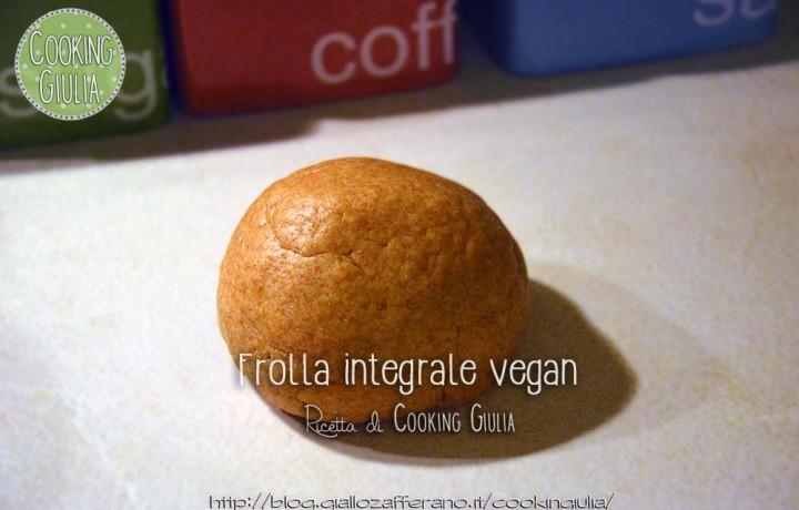 Frolla integrale vegan, impasto base per torte salate
