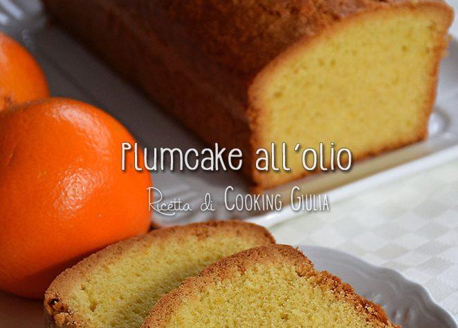 Plumcake all'olio extravergine d'oliva
