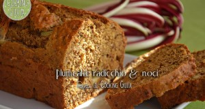 Plumcake radicchio e noci