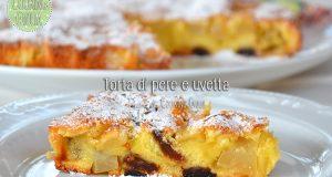 Torta pere e uvetta, senza olio e senza burro