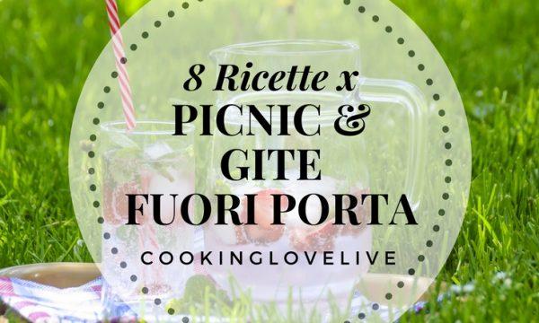 Ricette per picnic & gite fuori porta