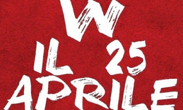 25 Aprile perchè lo festeggiamo