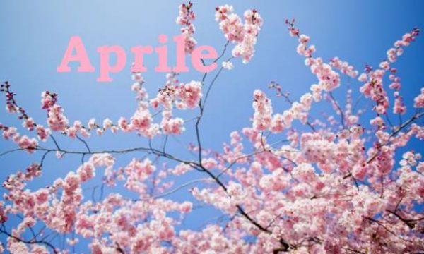 Benvenuto Aprile!