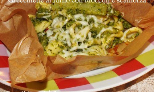 Orecchiette al forno con scamorza e broccoli