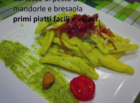 Cortecce al pesto di zucchine, mandorle e bresaola