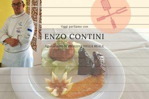Agriturismo il Praedio della Reale oggi parliamo con Enzo Contini