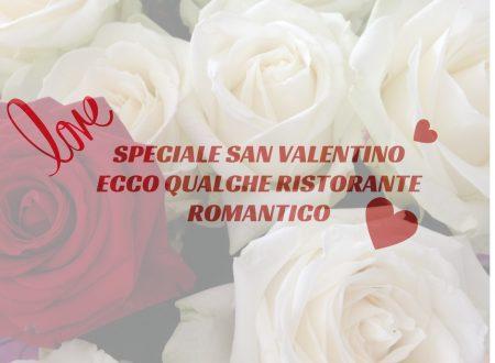 Speciale San Valentino ecco qualche ristorante romantico