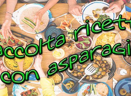 Raccolta ricette con asparagi