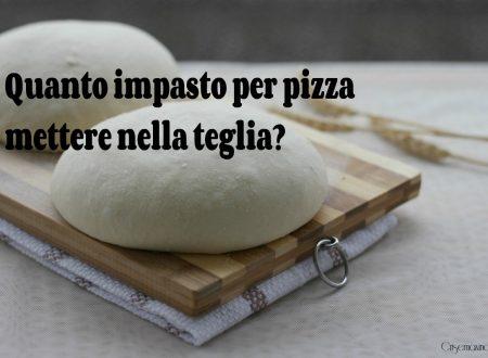 Quanto impasto per  pizza mettere nella teglia? consigli di Bonci