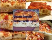 Quanto impasto per la pizza mettere nella teglia? consigli di Bonci