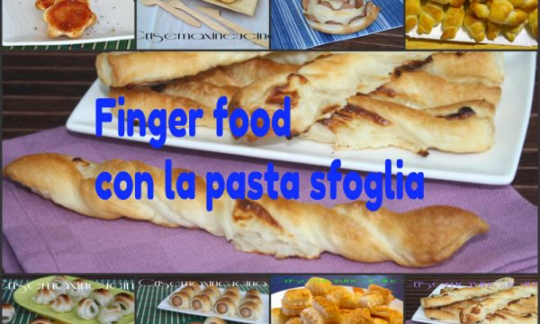Finger food con la pasta sfoglia, ricette veloci