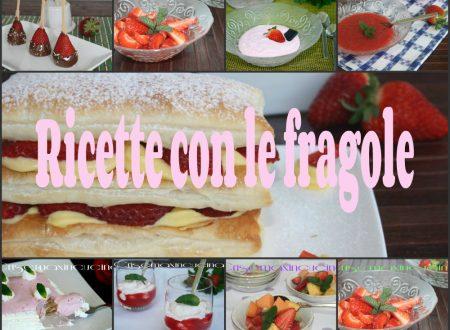 Ricette con le fragole, raccolta di ricette