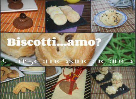 Biscotti…amo, ricette di biscotti