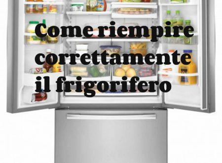 Come riempire correttamente il frigorifero
