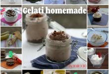 Gelati homemade, raccolta di ricette facili e golose