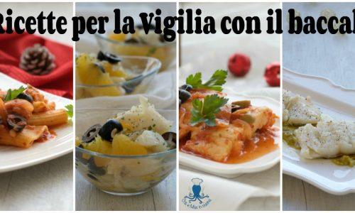 Ricette per la Vigilia con il baccalà, ricette raffinate varie