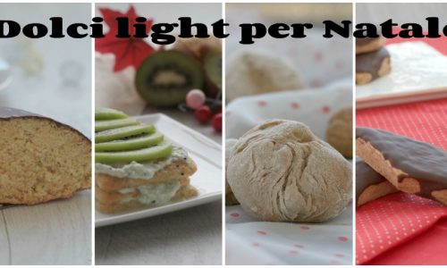 Dolci light per Natale, raccolta di ricette dolci rivisitate