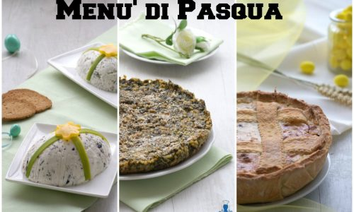 Menu' di Pasqua, raccolta di ricette facili e sfiziose