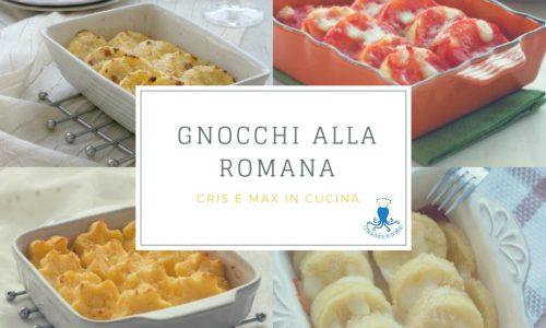 Gnocchi alla romana, raccolta di ricette classiche e rivisitate