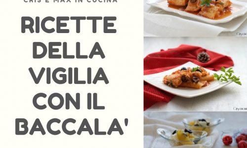 Ricette per la Vigilia con il baccalà, ricette raffinate