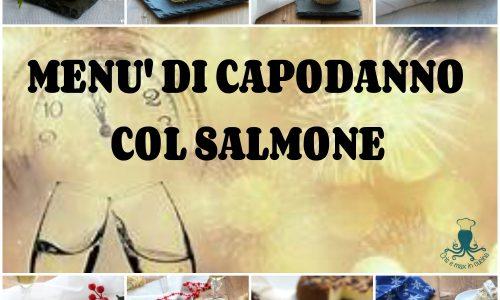 Menù di capodanno con il salmone, raccolta di ricette facili e raffinate