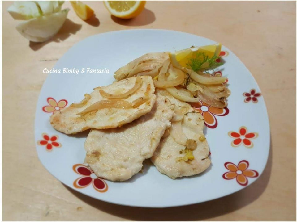 fettine di pollo con finocchi e limone