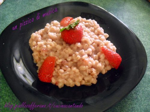 Orzotto alle fragole
