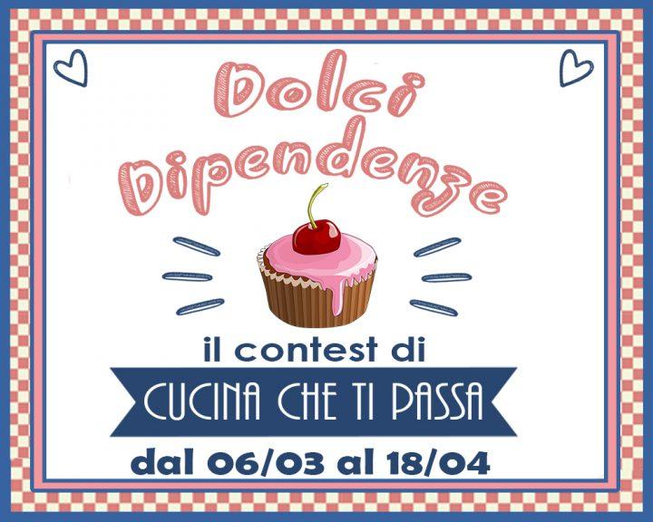 http://blog.giallozafferano.it/cucinachetipassaoriginal/dolci-dipendenze-il-contest/