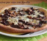 Pizza radicchio scamorza e noci - Cucina per caso con Amelia