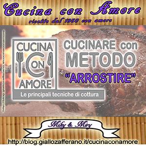 """Cucinare con Metodo """"ARROSTIRE"""""""