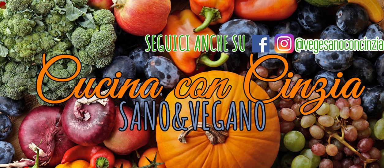 Cucina con Cinzia- SanoeVegano