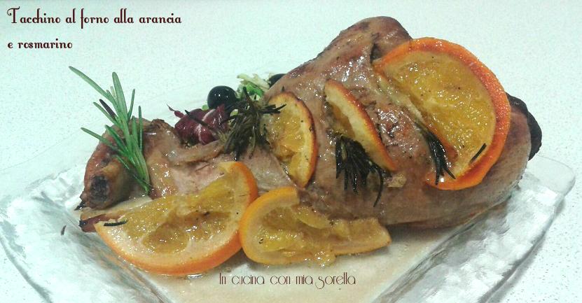 Tacchino al forno alla arancia e rosmarino