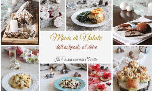 Menù di Natale 2018 dall'antipasto al dolce