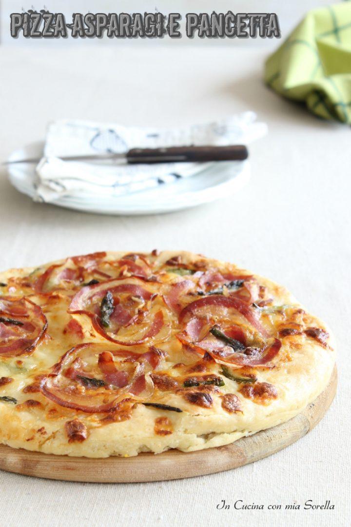 Pizza asparagi e pancetta