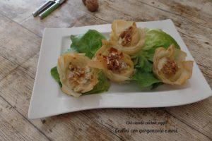 Cestini di pasta fillo con gorgonzola e noci