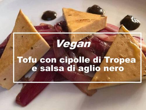 Vegan: Tofu con cipolle dolci di Tropea