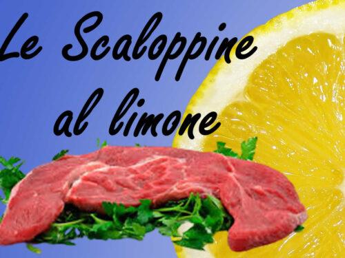 Secondo piatto con le scaloppine al limone